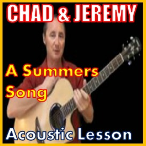 Learn to play A Summer Song by Chad And Jeremy | Movies and Videos | Educational
