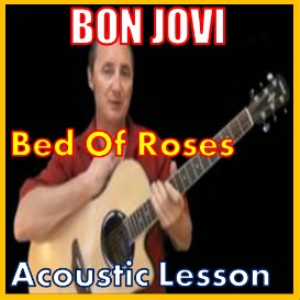 Learn to play Bed Of Roses by Bon Jovi | Movies and Videos | Educational