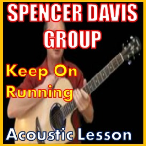 Learn to play Keep On Running by The Spencer Davis Group | Movies and Videos | Educational