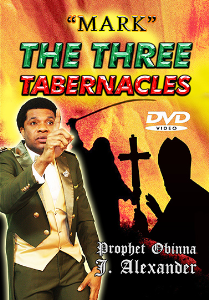 """mark"" The Three Tabernacles 