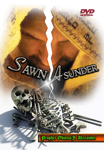 Sawn Asunder | Movies and Videos | Religion and Spirituality