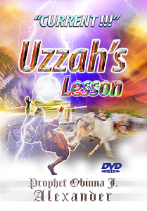 """current!!!"" Uzzah's Lesson. 