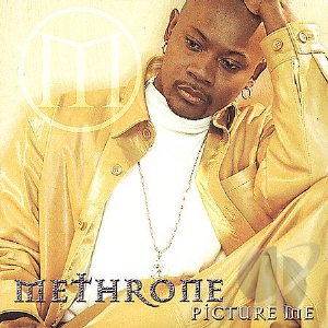 methrone - picture me - sexin' me (without rap)