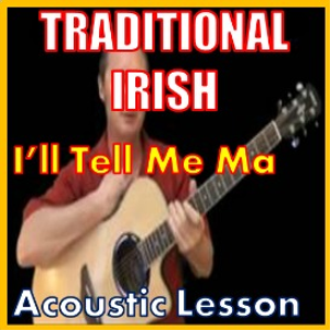 Learn to play I'll Tell Me Ma - Irish Traditional | Movies and Videos | Educational