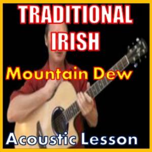 learn to play mountain dew - irish traditional