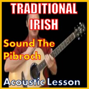 Learn to play Sound The Pibroch - Irish Traditional | Movies and Videos | Educational