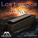Los tiempos de Noe 8va parte   Audio Books   Religion and Spirituality