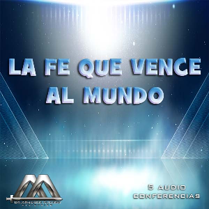 La fe que vence al mundo 3ra parte | Audio Books | Religion and Spirituality