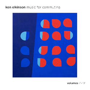 Ken Elkinson Music For Commuting Volumes 7-12 Digital Download | Music | Ambient