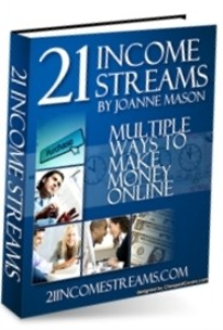 21 income streams- multiple ways to make money online
