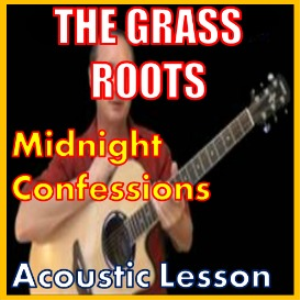 Learn to play Midnight Confessions by The Grass Roots | Movies and Videos | Educational
