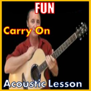 Learn to play Carry On by Fun | Movies and Videos | Educational