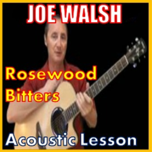 Learn to play Rosewood Bitters By Joe Walsh | Movies and Videos | Educational