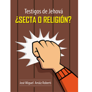 Testigos de Jehová, ¿Secta o Religión? (ePub) | eBooks | Religion and Spirituality