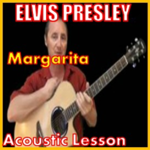 Learn to play Margarita by Elvis Presley | Movies and Videos | Educational
