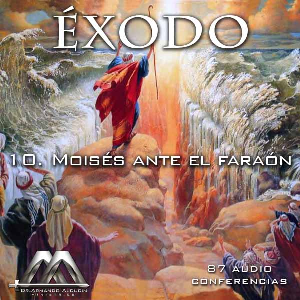 10 Moisés ante el faraón | Audio Books | Religion and Spirituality