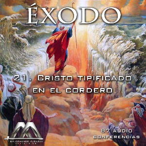 21 Cristo tipificado en el cordero | Audio Books | Religion and Spirituality