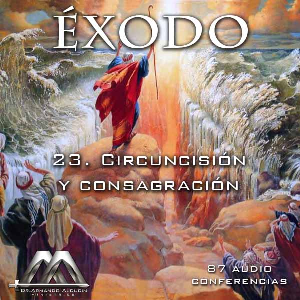 23 Circuncisión y consagración | Audio Books | Religion and Spirituality