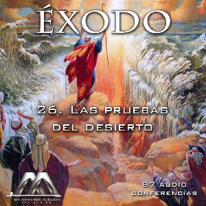 26 Las pruebas del desierto | Audio Books | Religion and Spirituality