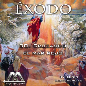 30 Cruzando el mar Rojo | Audio Books | Religion and Spirituality
