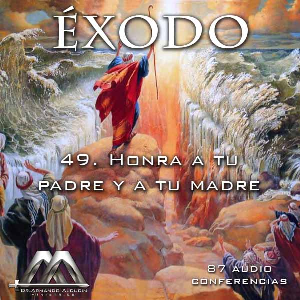 49 Honra a tu padre y a tu madre | Audio Books | Religion and Spirituality