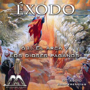 61 El arca y los dioses paganos | Audio Books | Religion and Spirituality