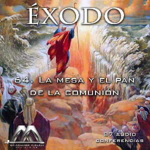 64 La mesa y el pan de la comunion | Audio Books | Religion and Spirituality