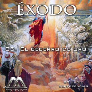 85 El becerro de oro | Audio Books | Religion and Spirituality