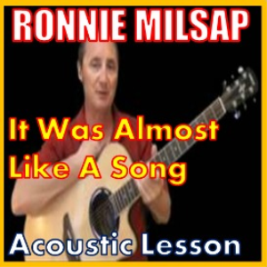 Learn to play It Was Almost Like A Song by Ronnie Milsap | Movies and Videos | Educational
