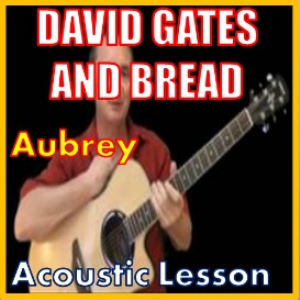 Learn to play Aubrey by David Gates | Movies and Videos | Educational
