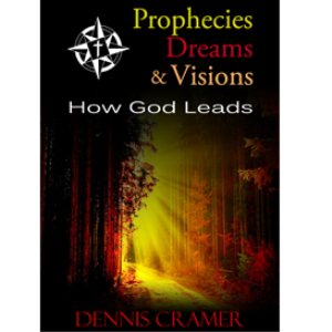 prophecies, dreams, and visions: how god leads