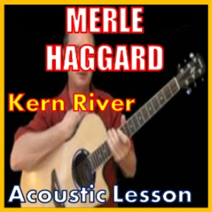Learn to play Kern River by Merle Haggard | Movies and Videos | Educational