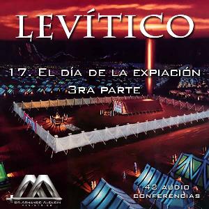 17 El dia de la expiacion 3ra parte | Audio Books | Religion and Spirituality
