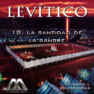 18 La santidad de la sangre | Audio Books | Religion and Spirituality