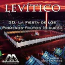 30 La Fiesta de los Primeros Frutos (Bikurin) | Audio Books | Religion and Spirituality