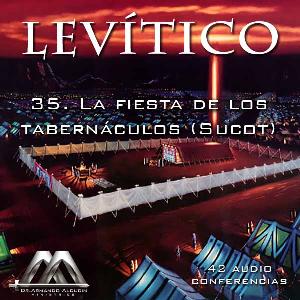 35 La fiesta de los tabernaculos (Sucot) | Audio Books | Religion and Spirituality