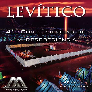 41 Consecuencias de la desobediencia | Audio Books | Religion and Spirituality