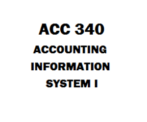 ACC 340 Accounting Information System I Week 1 to 5 with Final | eBooks | Education