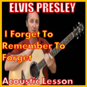 Learn to play I Forgot To Remember To Forget by Elvis Presley | Movies and Videos | Educational