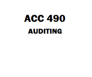 ACC 490 Auditing Week 1 to 5 | eBooks | Education