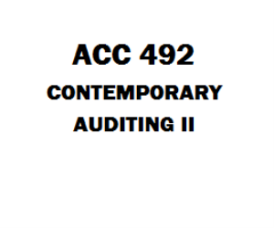 ACC 492 Contemporary Auditing II Week 1 to 5 | eBooks | Education