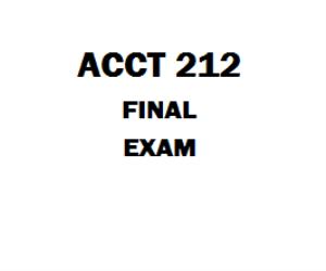 ACCT 212 Final Exam | eBooks | Education