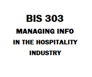 BIS 303 Managing Information in the Hospitality Industry | eBooks | Education