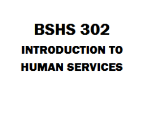 BSHS 302 Introduction to Human Services | eBooks | Education