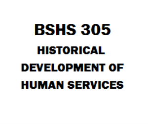 BSHS 305 Historical Development of Human Services: An Introduction | eBooks | Education