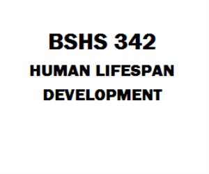 BSHS 342 Human Lifespan Development | eBooks | Education