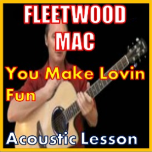 Learn to play You Make Lovin Fun by Fleetwood Mac | Movies and Videos | Educational