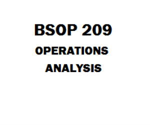 BSOP 209 Operations Analysis Week 1 to 8 | eBooks | Education