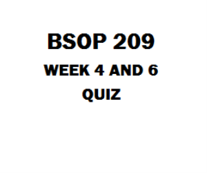 BSOP 209 Quiz Week 2, 4 and 6 | eBooks | Education