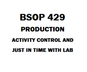 BSOP 429 Production Activity Control and Just-in-Time with Lab | eBooks | Education